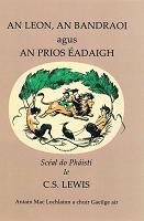 Leabhar - An Leon, an Bandraoi agus an Prios Éadaigh