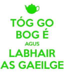 tóg-go-bog-é-agus-labhair-as-gaeilge